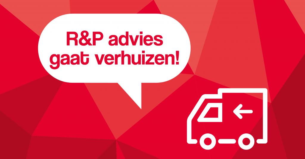 verhuizing R&P advies
